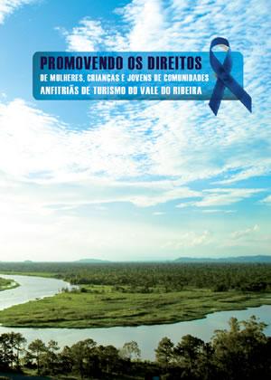 Promovendo os direitos em comunidades anfitriãs do turismo do Vale do Ribeira